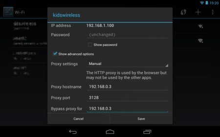 Configuring a web proxy on an Android tablet - for kidsafe squid proxy