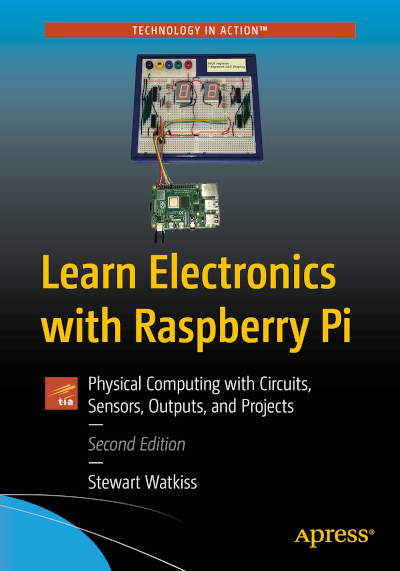 Book - Learn Electronics with Raspberry Pi by Stewart Watkiss